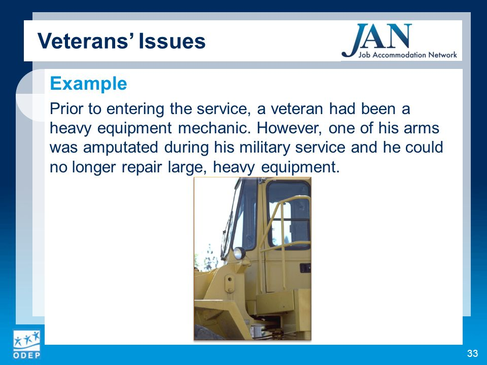 Example Prior to entering the service, a veteran had been a heavy equipment mechanic.