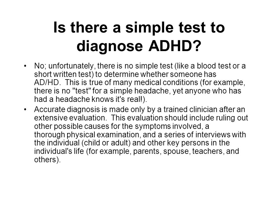 Is there a simple test to diagnose ADHD.