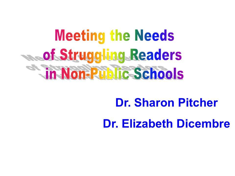 Dr. Sharon Pitcher Dr. Elizabeth Dicembre