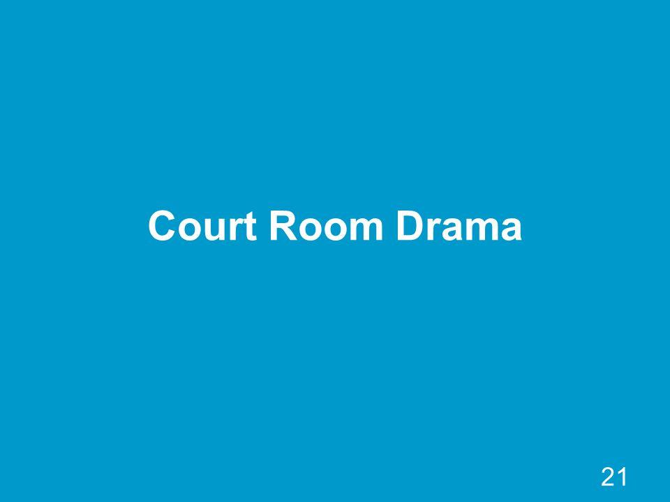 21 Court Room Drama