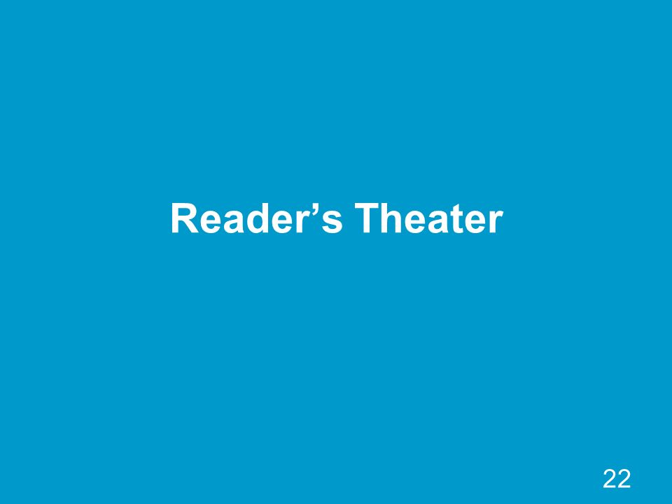 22 Readers Theater