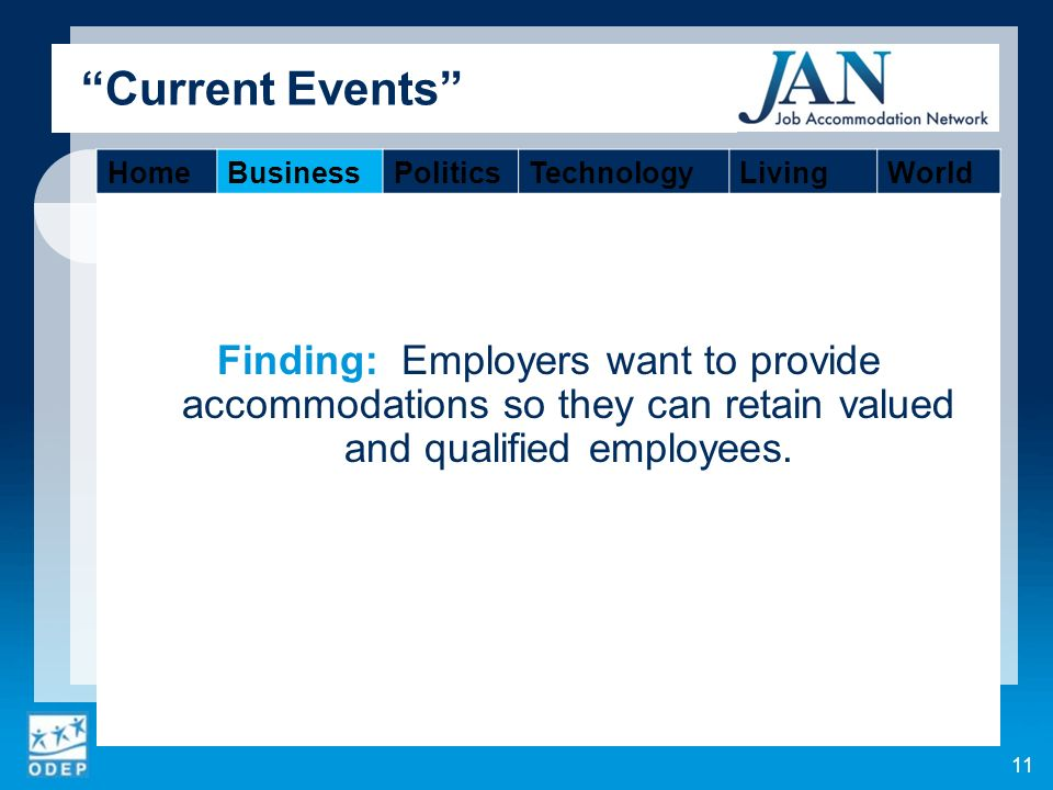 Finding: Employers want to provide accommodations so they can retain valued and qualified employees.