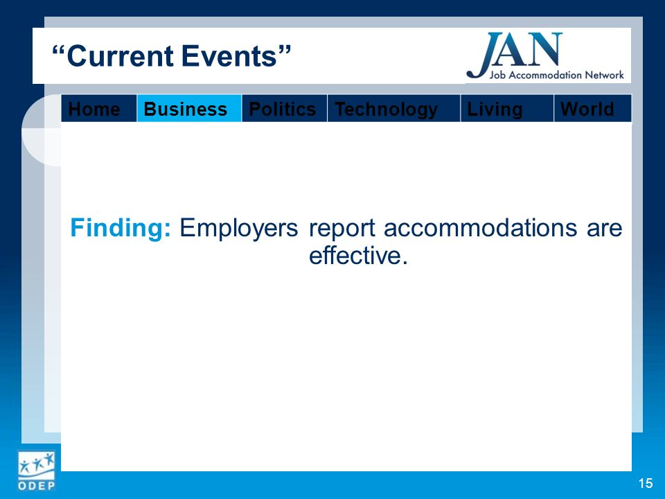 Finding: Employers report accommodations are effective.