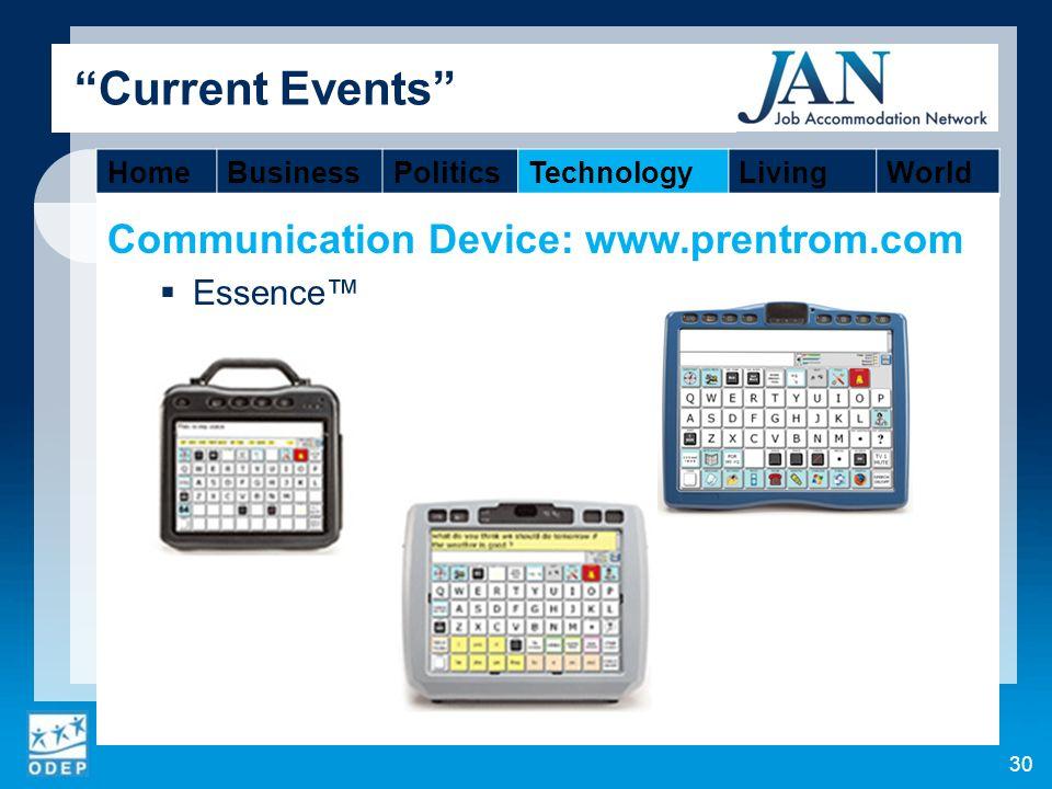 Communication Device: www.prentrom.com Essence 30 Current Events HomeBusinessPoliticsTechnologyLivingWorld