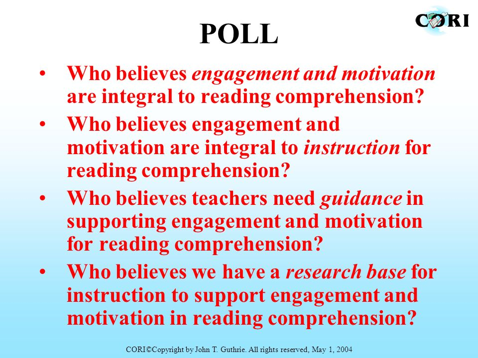Who believes engagement and motivation are integral to reading comprehension? Who believes engagement and motivation are integral to instruction for r