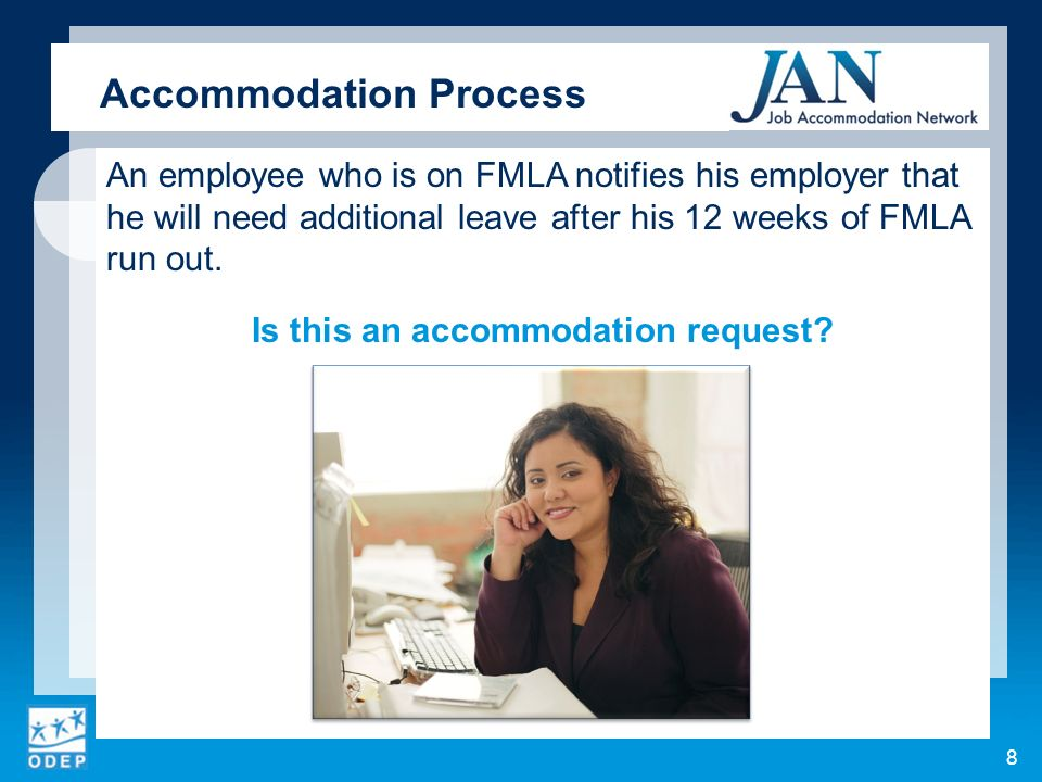 An employee who is on FMLA notifies his employer that he will need additional leave after his 12 weeks of FMLA run out.