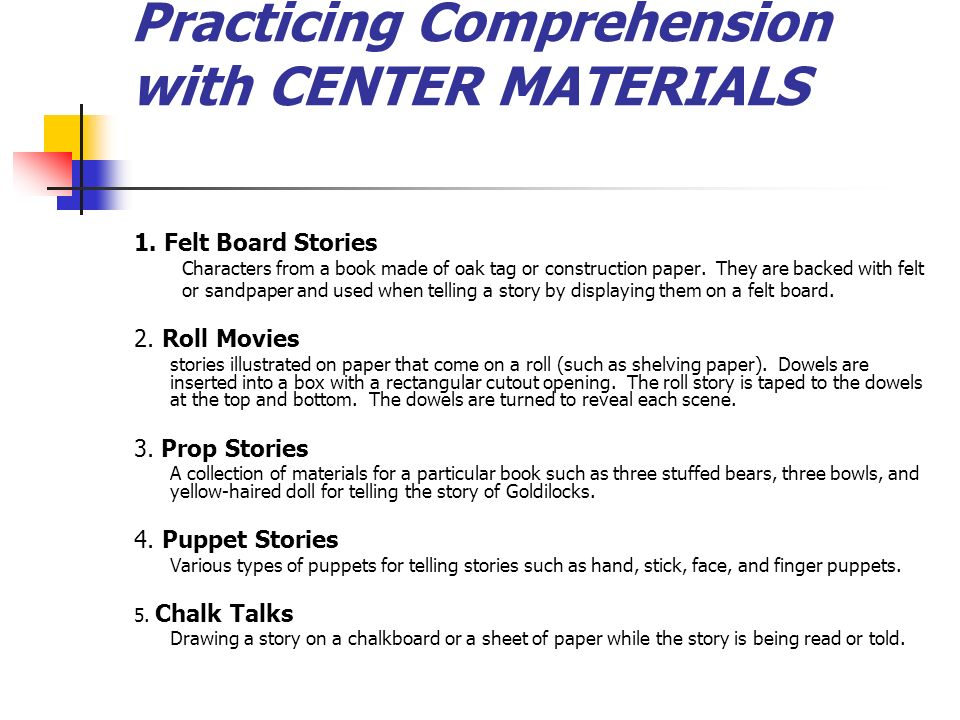 Practicing Comprehension with CENTER MATERIALS 1.