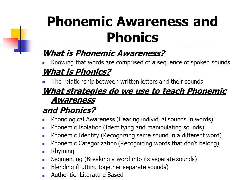 Phonemic Awareness and Phonics What is Phonemic Awareness.