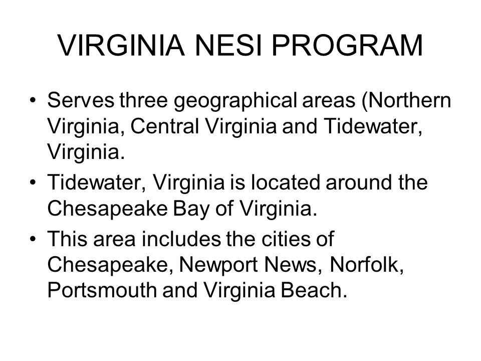TIDEWATER, VIRGINIA NESI PROGRAM The Tidewater, Virginia NESI program serves 12 schools and 260 students in grades Pre-K through 5 th grade.