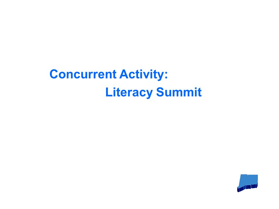Concurrent Activity: Literacy Summit