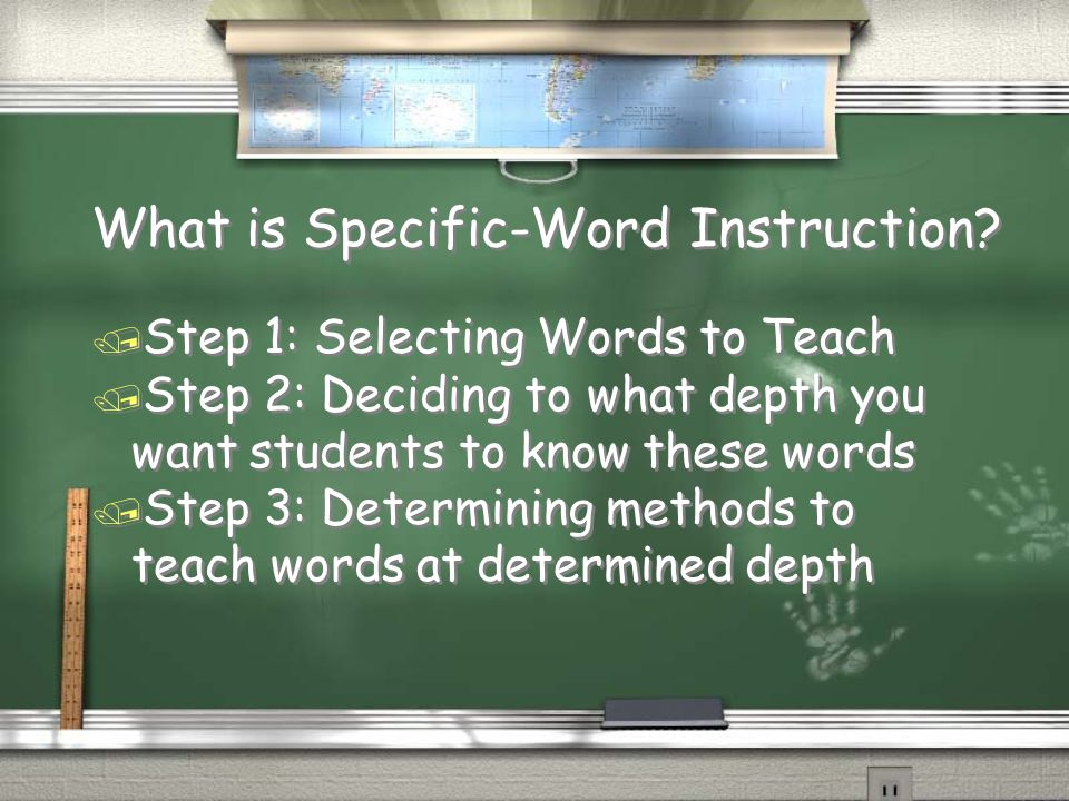 What is Specific-Word Instruction? / Step 1: Selecting Words to Teach / Step 2: Deciding to what depth you want students to know these words / Step 3: