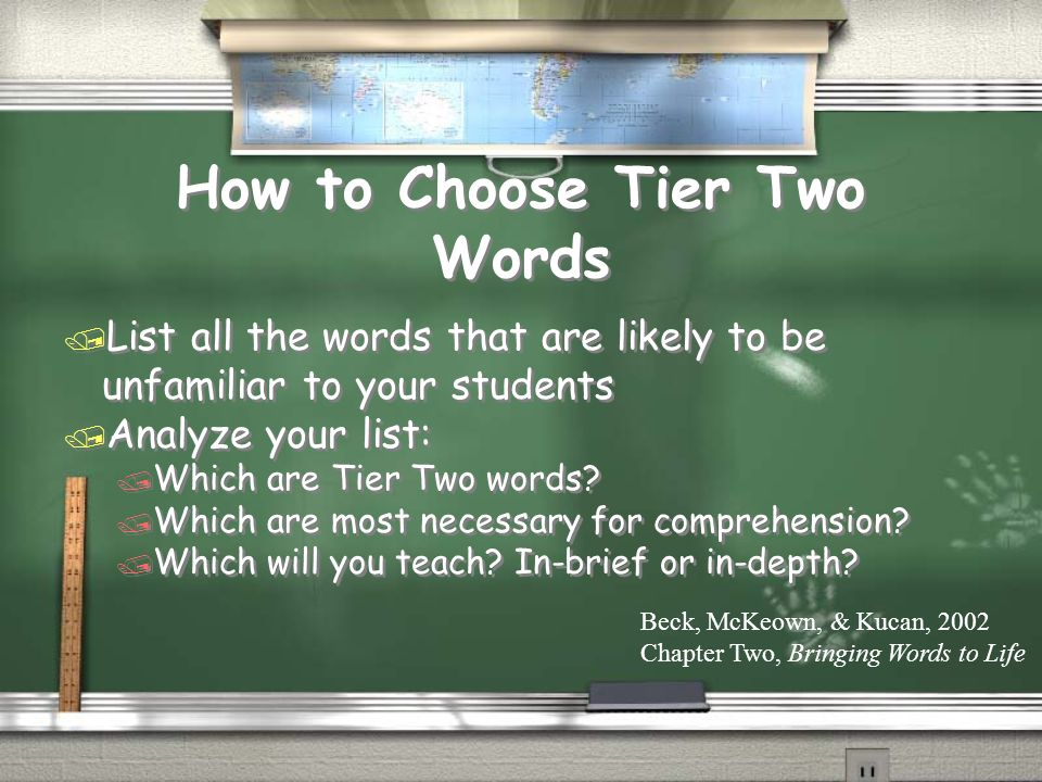 How to Choose Tier Two Words / List all the words that are likely to be unfamiliar to your students / Analyze your list: / Which are Tier Two words? /