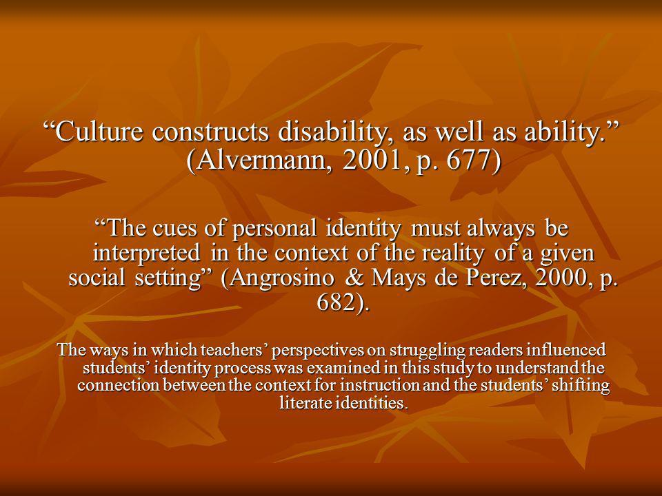 Culture constructs disability, as well as ability.