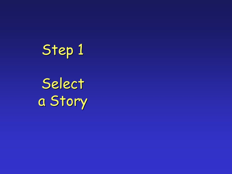 Step 1 Select a Story