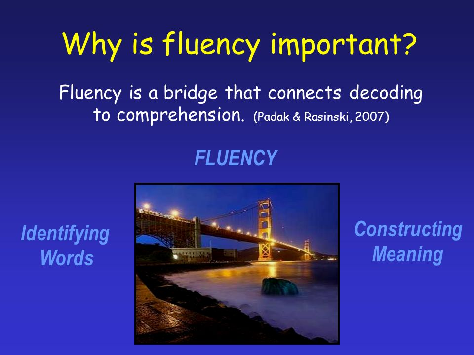 Why is fluency important. Fluency is a bridge that connects decoding to comprehension.