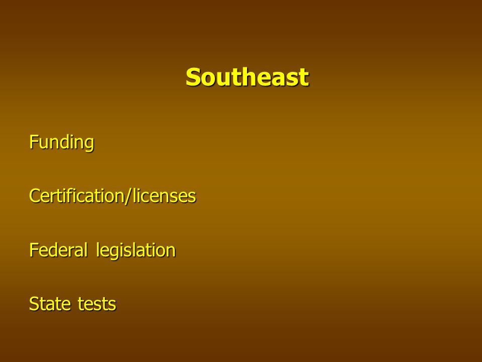 SoutheastFundingCertification/licenses State tests