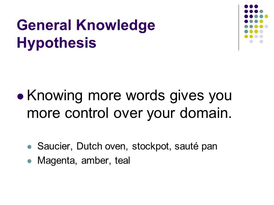 How do you assess: Vocabulary knowledge? Vocabulary growth?
