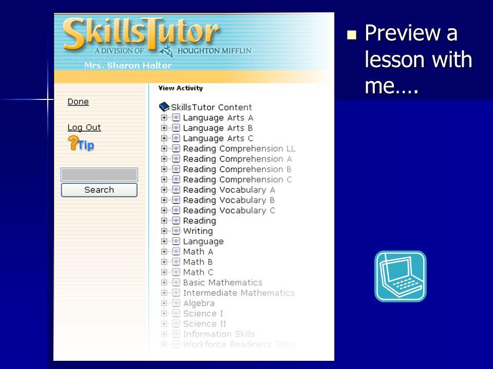 Preview a lesson with me…. Preview a lesson with me….