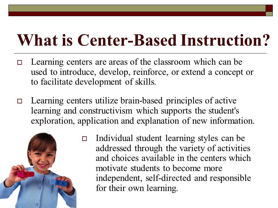 What is Center-Based Instruction.