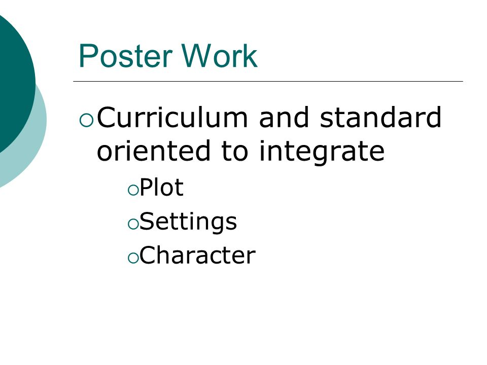 Poster Work Curriculum and standard oriented to integrate Plot Settings Character