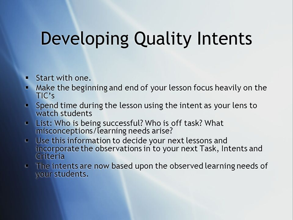 Developing Quality Intents Start with one.