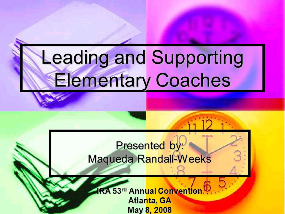 The Role of a Literacy Coach Literacy Coaches strive to improve student achievement by supporting teaching and learning Literacy Coaches strive to improve student achievement by supporting teaching and learning Literacy Coaches learn and teach effective decision making Literacy Coaches learn and teach effective decision making Literacy Coaches learn and teach literacy content knowledge Literacy Coaches learn and teach literacy content knowledge Literacy Coaches learn how to be effective teachers of adults Literacy Coaches learn how to be effective teachers of adults
