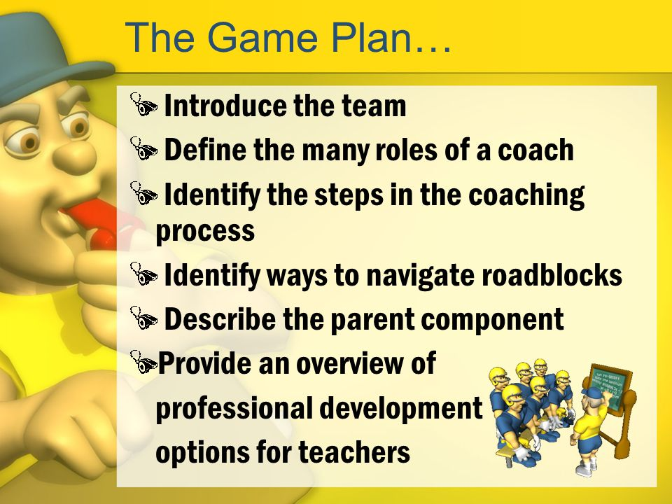 Coaching is a Challenge! … but its worth it! Thanks for coming!