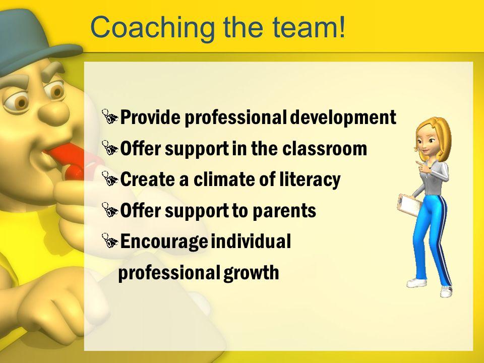 Coaching the team.