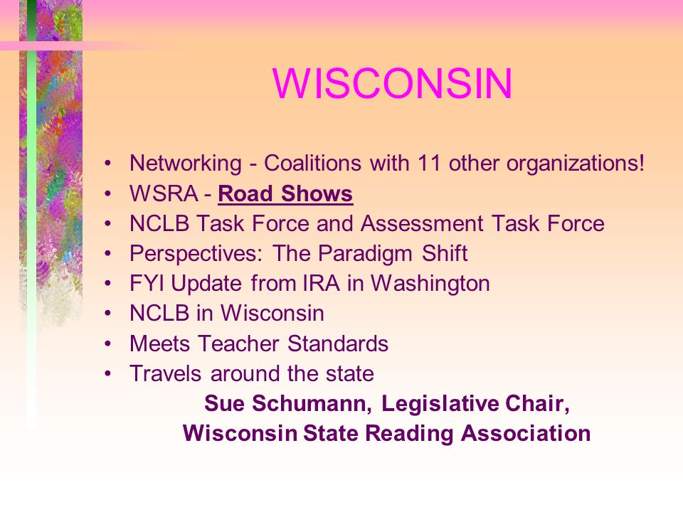 WISCONSIN Networking - Coalitions with 11 other organizations.