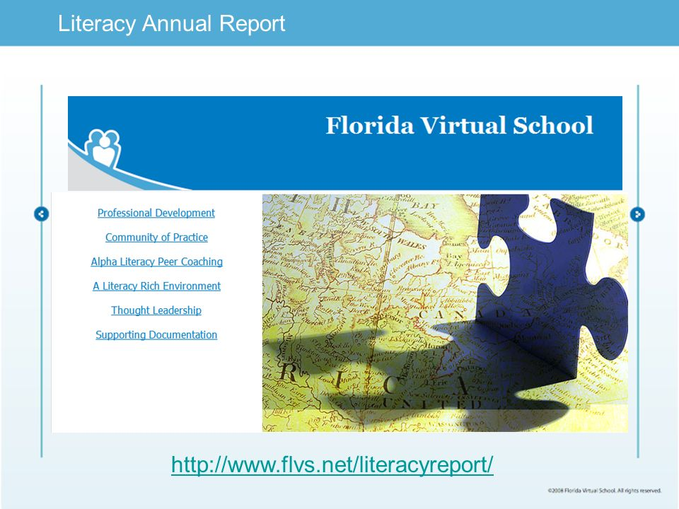 Limited Text Literacy Annual Report http://www.flvs.net/literacyreport/