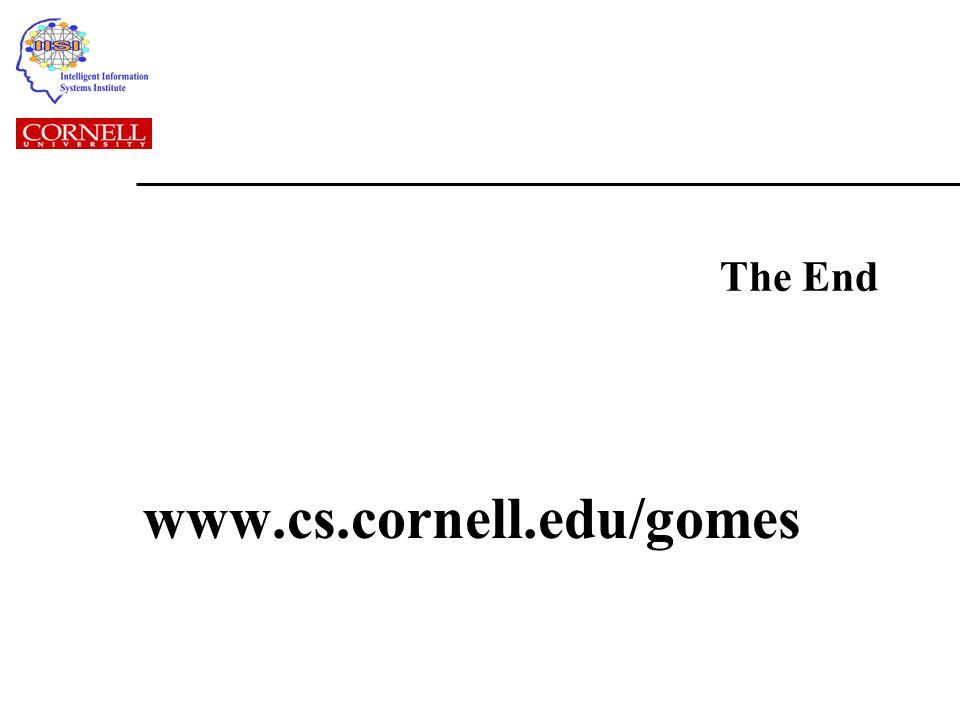 The End www.cs.cornell.edu/gomes
