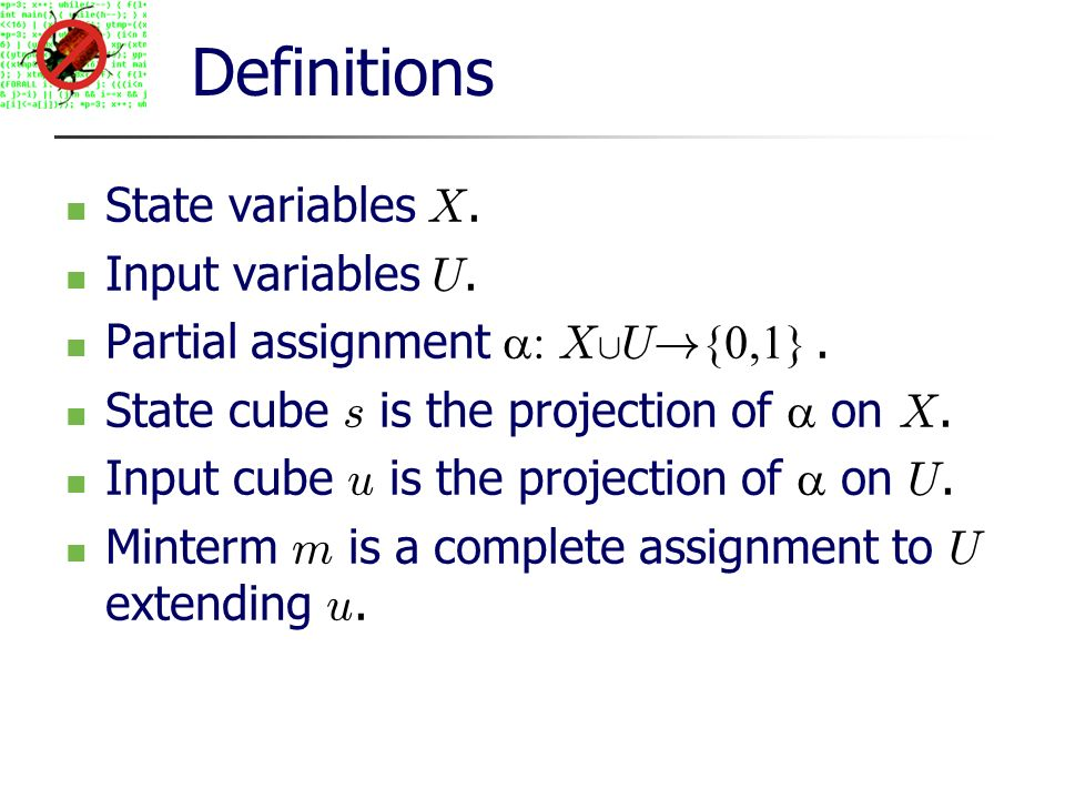 Definitions State variables X. Input variables U.