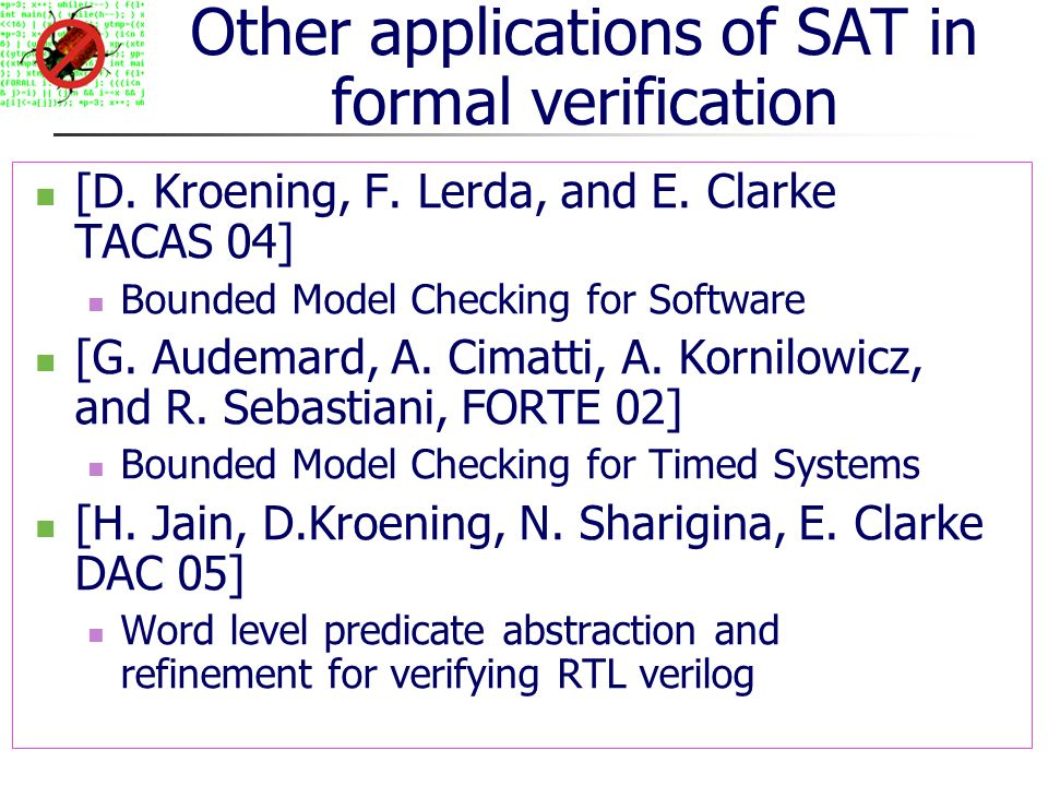 Other applications of SAT in formal verification [D.