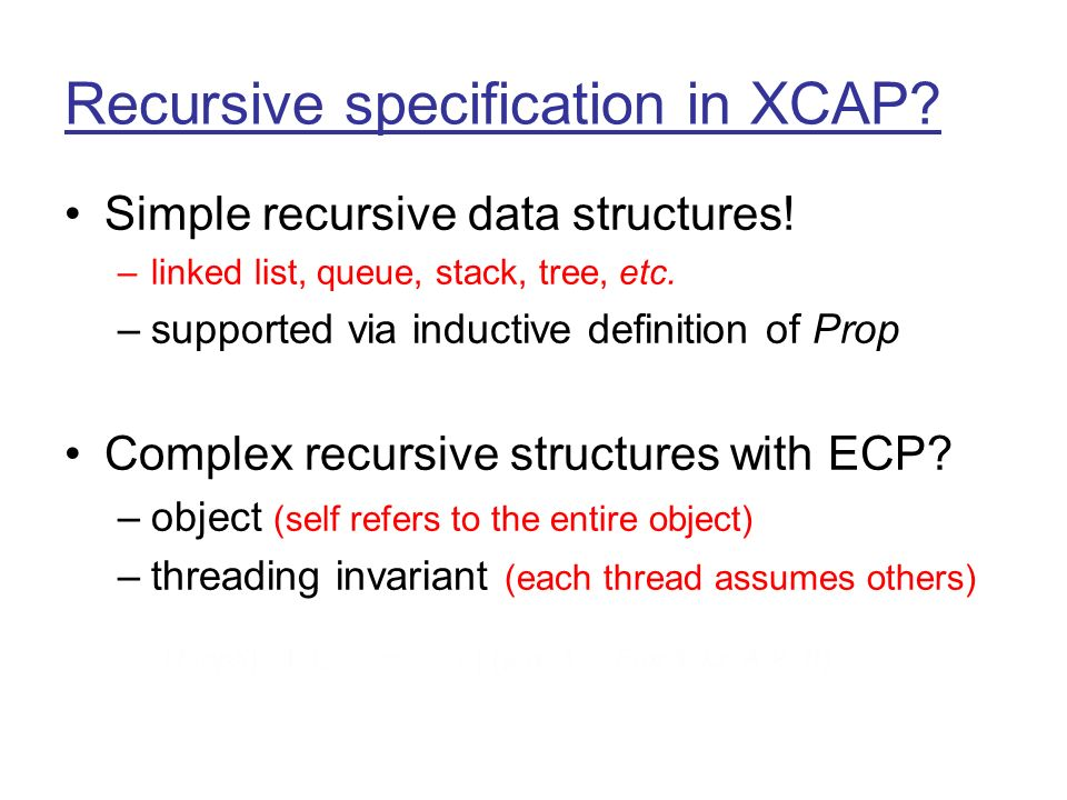 Recursive specification in XCAP. Simple recursive data structures.