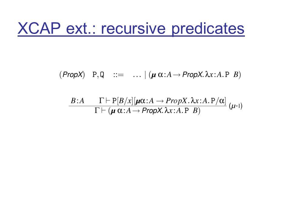 XCAP ext.: recursive predicates