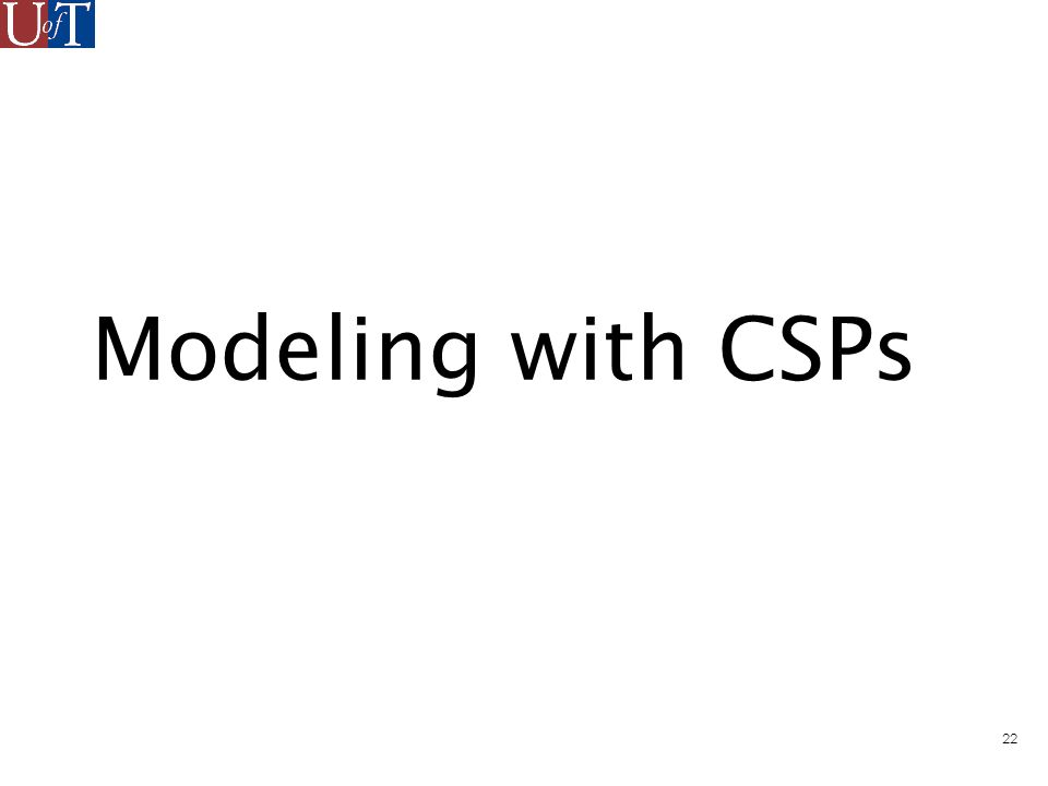 22 Modeling with CSPs