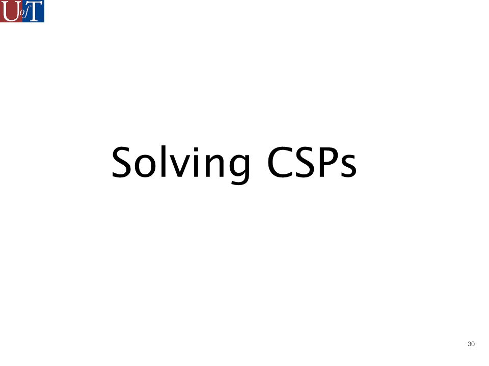 30 Solving CSPs