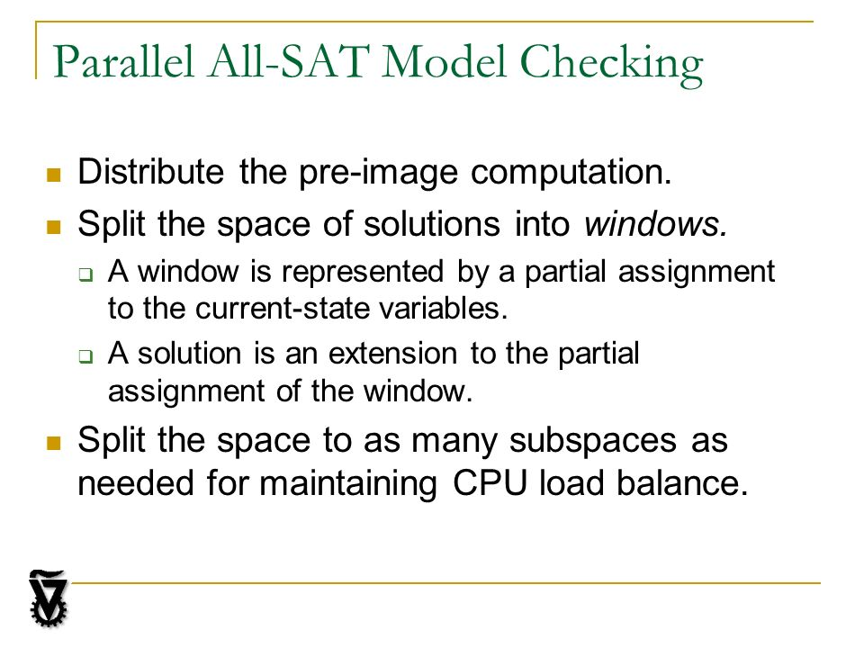 Parallel All-SAT Model Checking Distribute the pre-image computation.