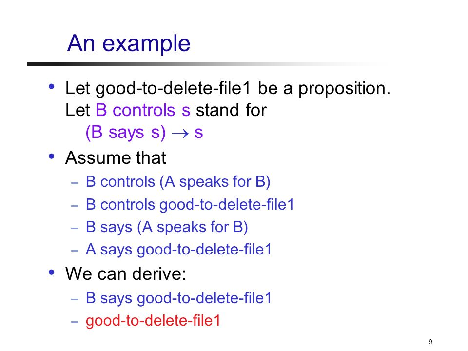 10 Another example Let good-to-delete-file2 be a proposition too.