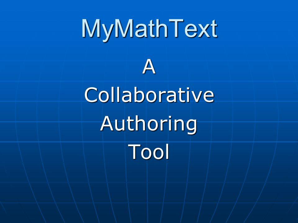 MyMathText ACollaborativeAuthoringTool