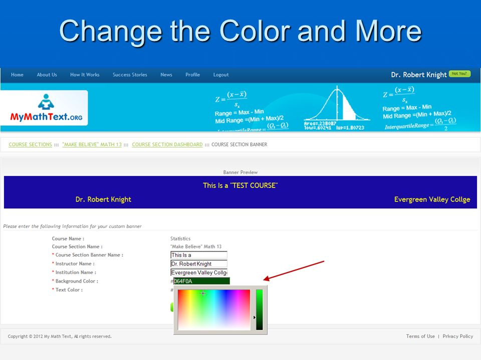 Change the Color and More