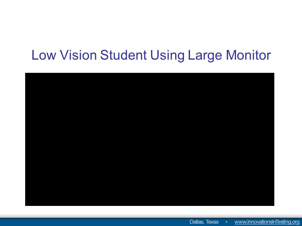 Low Vision Student Using Large Monitor