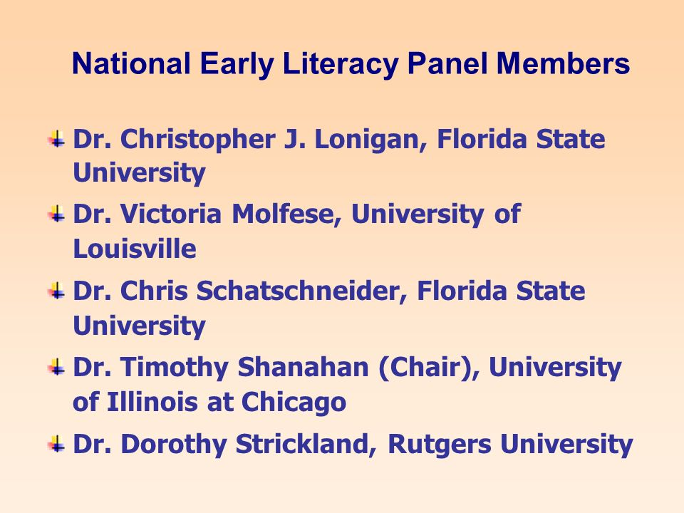 National Early Literacy Panel Members Dr. Christopher J.