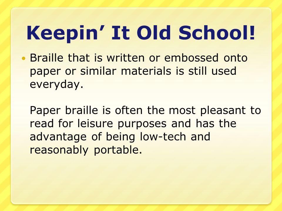Keepin It Old School.