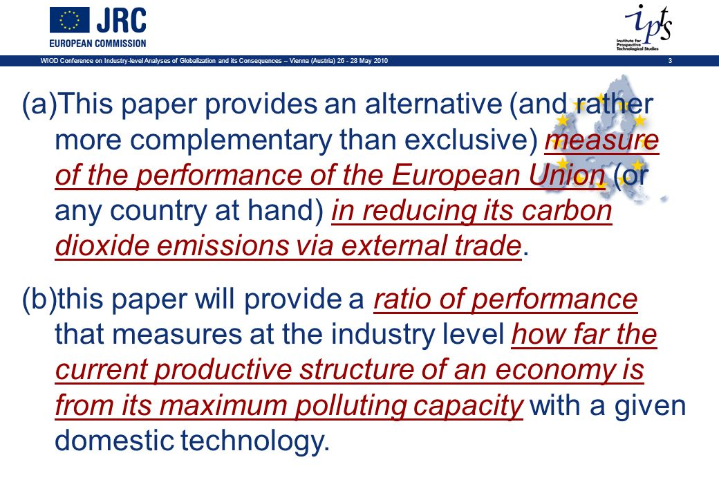 14WIOD Conference on Industry-level Analyses of Globalization and its Consequences – Vienna (Austria) 26 - 28 May 2010 (a)Following ten Raa (2005) and ten Raa and Rueda-Cantuche (2007) the row vector of CO 2 emission multipliers per commodity output (γ) is defined as usual: 3.