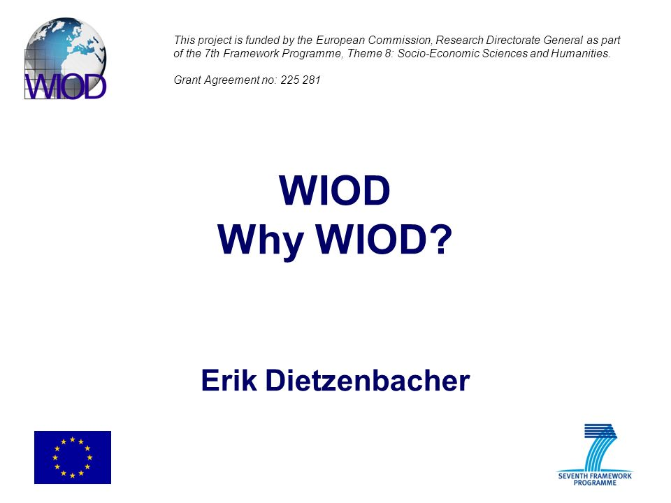 Is there a life after WIOD.