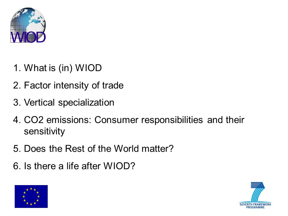 WIOD WORLD INPUT-OUTPUT DATABASE: Construction and Applications