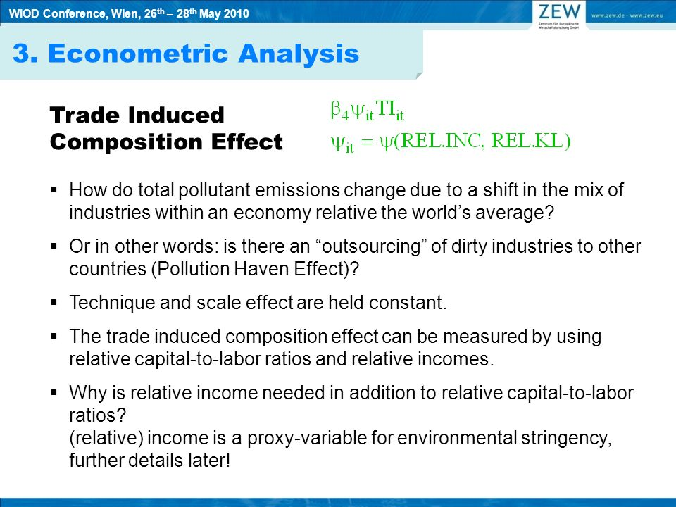 3. Econometric Analysis Trade Induced Composition Effect How do total pollutant emissions change due to a shift in the mix of industries within an eco