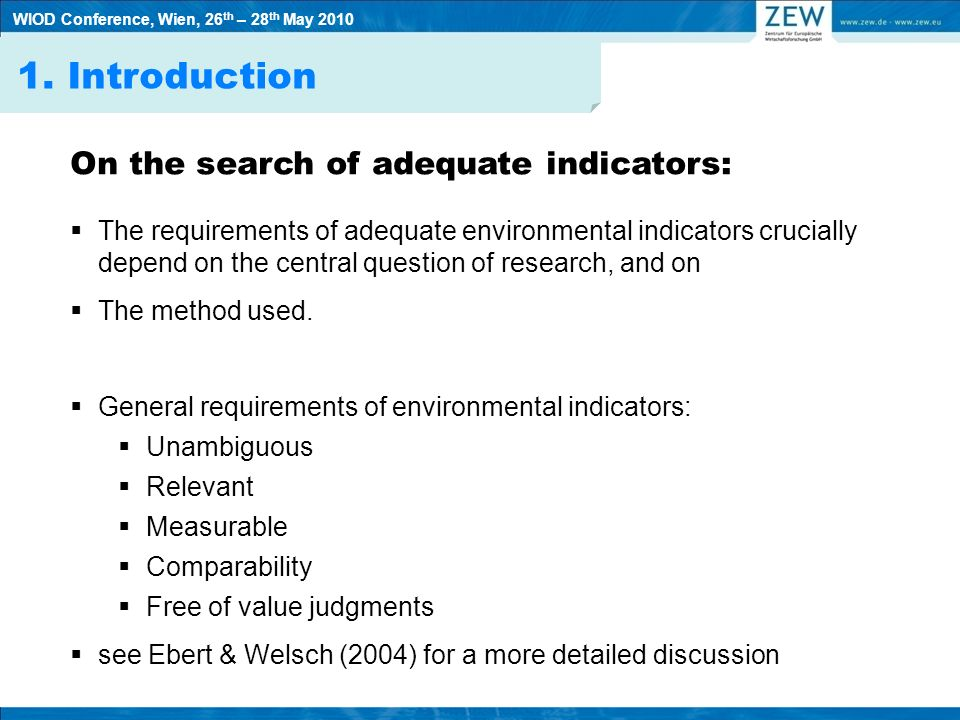 1. Introduction On the search of adequate indicators: The requirements of adequate environmental indicators crucially depend on the central question o
