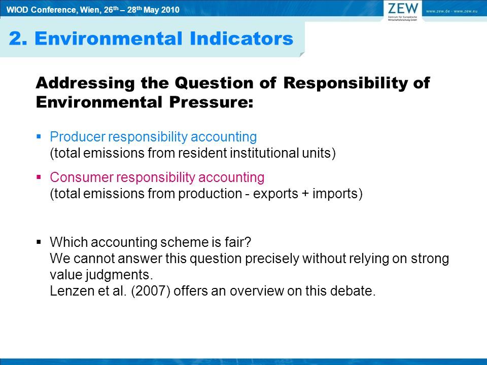 2. Environmental Indicators Addressing the Question of Responsibility of Environmental Pressure: Producer responsibility accounting (total emissions f